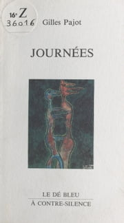 Journées ebook by Gilles Pajot, Christian Bulting