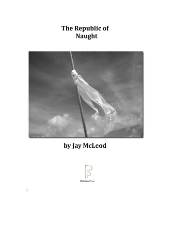 The Republic of Naught ebook by Jay McLeod