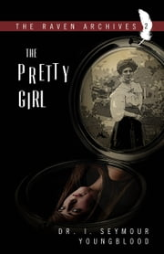 The Pretty Girl ebook by I. Seymour Youngblood