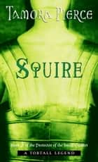 Squire ebook by Tamora Pierce