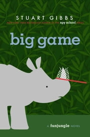 Big Game ebook by Stuart Gibbs