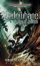 Shadowbane: Eye of Justice eBook by Erik Scott De Bie