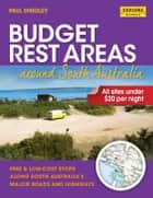 Budget Rest Areas around South Australia ebook by Smedley, Paul