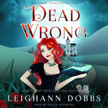 Dead Wrong audiobook by Leighann Dobbs