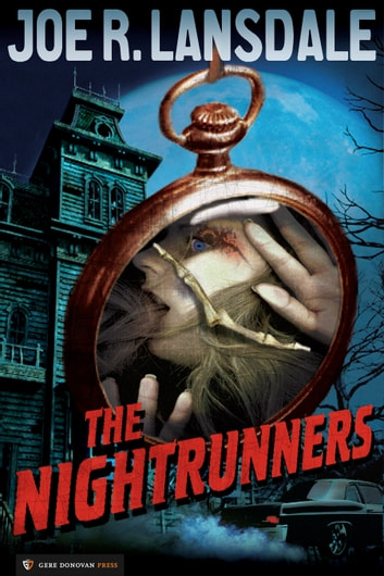 The Nightrunners ebook by Joe R. Lansdale