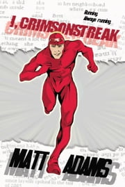 I, Crimsonstreak ebook by Matt Adams