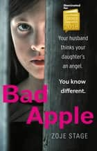 Bad Apple eBook by Zoje Stage