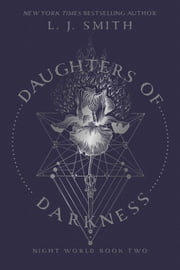 Daughters of Darkness ebook by L.J. Smith