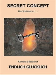"""Secret Concept"" ebook by Kornelia Seebacher"