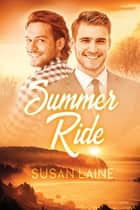 Summer Ride ebook by Susan Laine