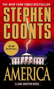 America - A Jake Grafton Novel ebook by Stephen Coonts