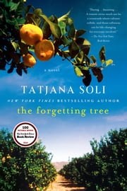 The Forgetting Tree - A Novel ebook by Tatjana Soli
