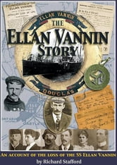 The Ellan Vannin Story - Story of the Loss of the SS Ellan Vannin ebook by Richard Stafford