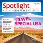 Englisch lernen Audio - Reise in die USA - Spotlight Audio 10/13 - Travel Special USA audiobook by
