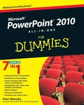 PowerPoint 2010 All-in-One For Dummies ebook by Peter Weverka