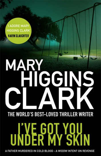 I've Got You Under My Skin ebook by Mary Higgins Clark
