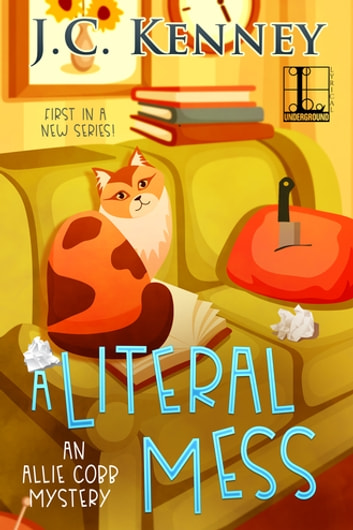 A Literal Mess ebook by J.C. Kenney