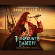 The Turncoat's Gambit audiobook by Andrea Cremer
