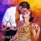 Dangerous audiobook by Minerva Spencer