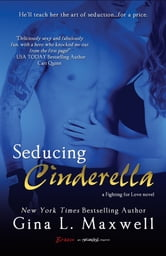 Seducing Cinderella ebook by Gina L. Maxwell