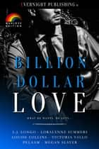 Billion Dollar Love: Manlove Edition ebook by