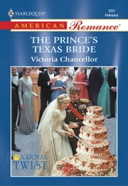 The Prince's Texas Bride ebook by Victoria Chancellor