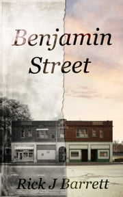 Benjamin Street ebook by Rick Barrett