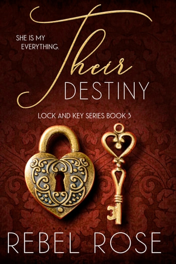 Their Destiny ebook by Rebel Rose