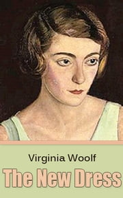 The New Dress eBook by Virginia Woolf