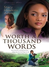 Worth a Thousand Words (Jubilant Soul Book #2) - A Novel ebook by Stacy Hawkins Adams