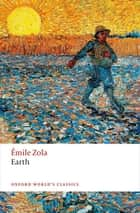 Earth ebook by Brian Nelson, Julie Rose, Émile Zola