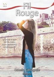 Fil Rouge ebook by Ornella Calcagnile