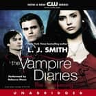 The Vampire Diaries: The Awakening audiobook by L. J. Smith, Rebecca Mozo
