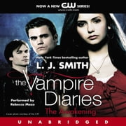 The Vampire Diaries: The Awakening Audiolibro by L. J. Smith