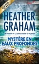 Mystère en eaux profondes - T7 - Krewe of Hunters ebook by Heather Graham