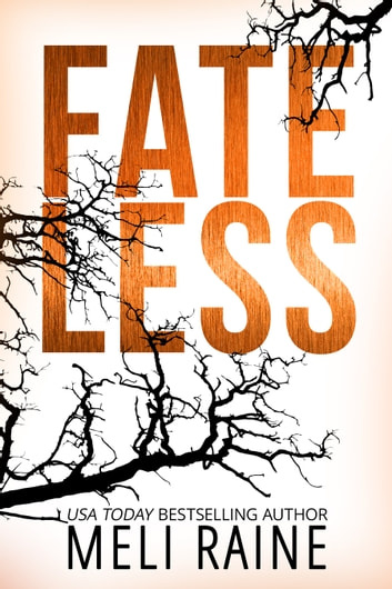 Fateless ebook by Meli Raine