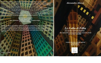 """Le Follie di Fillia"" ebook by Alessandro Allocco"