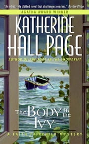 The Body in the Ivy ebook by Katherine Hall Page