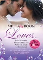 Mills & Boon Loves...: The Petrov Proposal / The Cinderella Bride / Secret History of a Good Girl / Secrets and Speed Dating (Mills & Boon M&B) eBook by Maisey Yates, Barbara Wallace, Aimee Carson,...