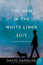 The Man in the White Linen Suit - A Stewart Hoag Mystery 電子書籍 by David Handler