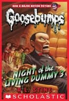 Night of the Living Dummy III ebook by R.L. Stine