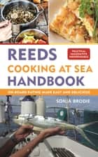 Reeds Cooking at Sea Handbook ebook by Sonja Brodie