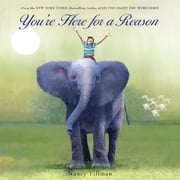 You're Here for a Reason ebook by Nancy Tillman