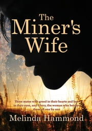 The Miners Wife ebook by Melinda Hammond