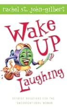 Wake Up Laughing ebook by