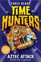 Aztec Attack (Time Hunters, Book 12) ebook by Chris Blake