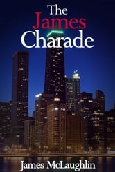 The James Charade ebook by James McLaughlin