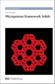 Microporous Framework Solids ebook by Wright, Paul A