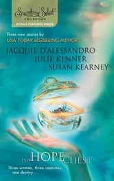 The Hope Chest - Yesterday's Magic\Today's Secrets\Tomorrow's Promise ebook by Jacquie D'Alessandro,Julie Kenner,Susan Kearney