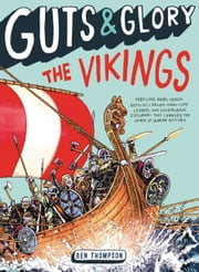 Guts & Glory: The Vikings ebook by Ben Thompson